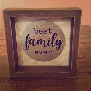 Best Family Ever Wooden Sign